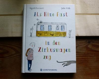 """""""Als Nino fast in den Zirkuswagen zog"""" Sigrid Zeevaert"""